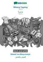 BABADADA black and white  Wikang Tagalog   Algerian  in arabic script   biswal na diksyunaryo   visual dictionary  in arabic script  PDF