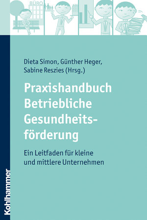 Praxishandbuch Betriebliche Gesundheitsf  rderung PDF