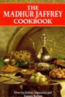 The Madhur Jaffrey Cookbook