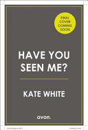 Download Have You Seen Me  Book