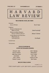 Harvard Law Review: Volume 127, Number 1 - November 2013
