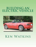 Building an Electric Vehicle