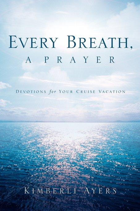 Every Breath, a Prayer
