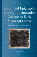 Entombed Epigraphy and Commemorative Culture in Early Medieval China PDF