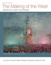 The Making Of The West Volume C Since 1750 Book PDF