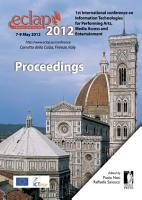 ECLAP 2012 Conference on Information Technologies for Performing Arts  Media Access and Entertainment PDF