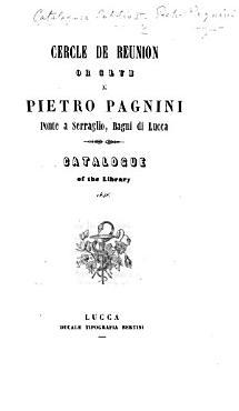 Cercle de Reunion or Club di P  Pagnini     Bagni di Lucca  Catalogue of the Library  1846 PDF