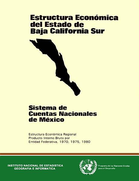 Estructura Economica Del Estado De Baja California Sur