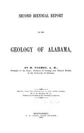 First[-Second] Biennial Report on the Geology of Alabama: Volume 2