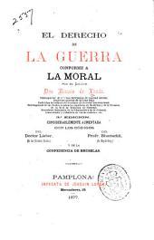 El derecho de la guerra conforme a la moral