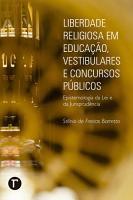 Liberdade religiosa em educa    o  vestibulares e concursos p  blicos PDF