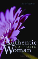 The Authentic Catholic Woman