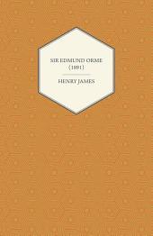 Sir Edmund Orme (1891)