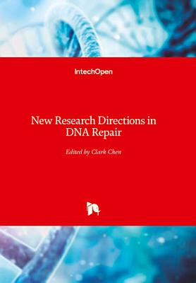 New Research Directions in DNA Repair