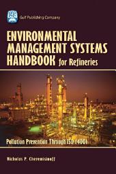 Environmental Managament Systems Handbook for Refinieries: Polution Prevention Through ISO 14001