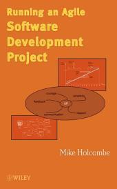 Running an Agile Software Development Project