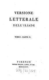 Versione letterale dell'Iliade: Volume 1,Edizione 2