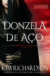 Donzela de Aço (Reinos Divididos, Livro 1)