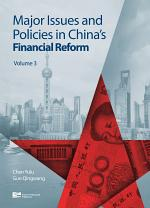 Major Issues and Policies in China's Financial Reform Vol. 3