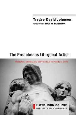 The Preacher as Liturgical Artist PDF