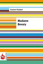 Madame Bovary. Moeurs de province (low cost). Édition limitée