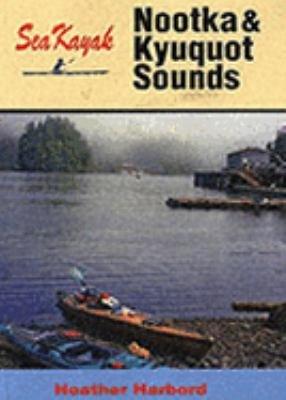Sea Kayak Nootka   Kyuquot Sounds