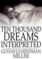 Ten Thousand Dreams Interpreted PDF