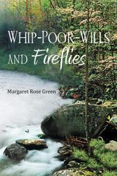 Whip-Poor-Wills and Fireflies