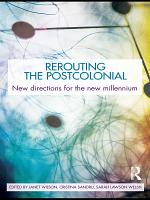 Rerouting the Postcolonial
