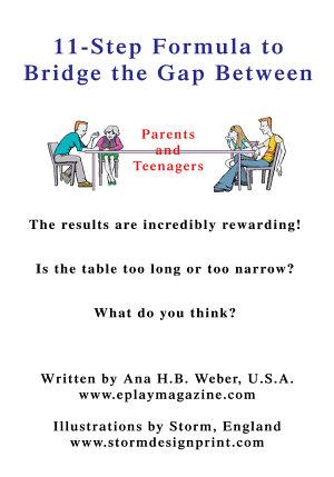 11-Step Formula to Bridge the Gap Between Parents and Teenagers