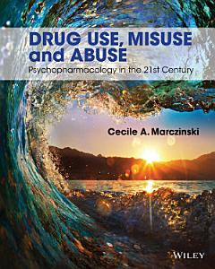 Drug Use  Misuse and Abuse Book