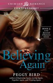 Believing Again: Book 5 in the Second Chances series