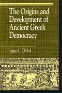 The Origins and Development of Ancient Greek Democracy PDF