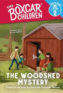 The Woodshed Mystery  The Boxcar Children  Time to Read  Level 2  Book