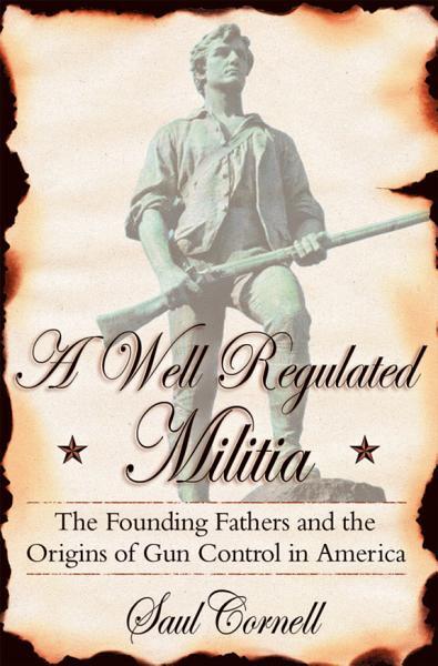 A Well Regulated Militia