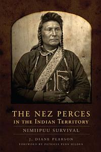 The Nez Perces in the Indian Territory PDF