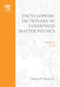 Encyclopedic Dictionary of Condensed Matter Physics PDF