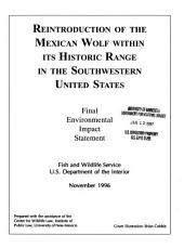 Reintroduction of the Mexican wolf within its historic range in the southwestern United States: final environmental impact statement