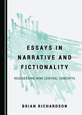 Essays in Narrative and Fictionality
