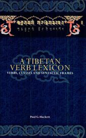 A Tibetan Verb Lexicon: Verbs, Classes and Syntactic Frames