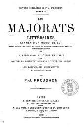 Les majorats littéraires examen d'un projet de loi avant pour but de créer au profit des auteurs ... par P.-J. Proudhon