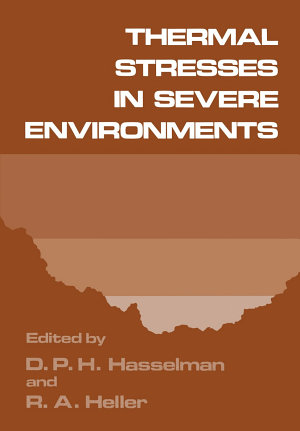 Thermal Stresses in Severe Environments PDF