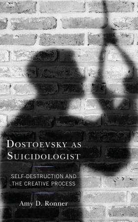 Dostoevsky as Suicidologist PDF