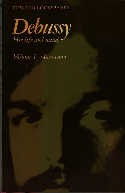 Debussy: Volume 1, 1862-1902