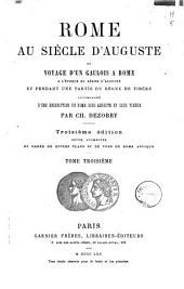 Rome au siècle d'Auguste, ou Voyage d'une Gaulois à Rome à l'époque du règne d'Auguste et pendant une partie du règne de Tibère: accompagné d'une description de Rome sous Auguste et sous Tibère, Volume3