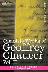Complete Works of Geoffrey Chaucer: Boethius and Troilus