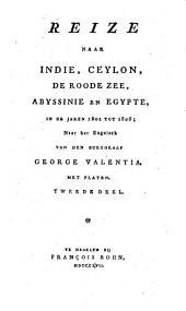 Reize naar Indië, Ceylon, de Roode Zee, Abyssinië en Egypte, in de jaren 1802 tot 1806: Volume 2