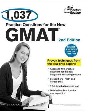 1 037 Practice Questions for the New GMAT