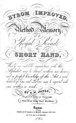 Byrom improved. Method against memory; or a royal road to short hand. [With] A key to the examples and exercises
