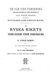 Ryska rikets grundläggning genom skandinaverna: Volym 6–7